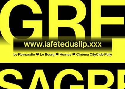 La Fête du Slip du 7 au 9 mars à Lausanne!